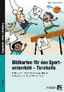 Cover-Bild zu Bildkarten für den Sportunterricht - Turnhalle von Büngers, Beate
