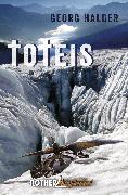 Cover-Bild zu Toteis (eBook) von Halder, Georg