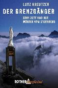 Cover-Bild zu Der Grenzgänger (eBook) von Kreutzer, Lutz