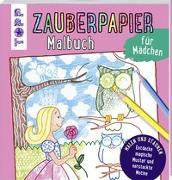 Cover-Bild zu Zauberpapier Malbuch für Mädchen von Pautner, Norbert