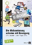 Cover-Bild zu Die Wahrnehmung schulen mit Bewegung (eBook) von Vollstedt, Iris