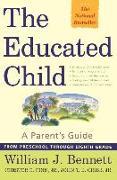 Cover-Bild zu The Educated Child von Bennett, William J.