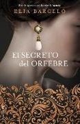 Cover-Bild zu El secreto del orfebre von Barceló, Elia
