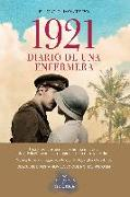 Cover-Bild zu 1921, DIARIO DE UNA ENFERMERA von Montero, Eligio R..