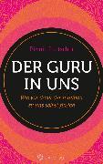Cover-Bild zu Loetscher, Pirmin: Der Guru in uns (eBook)