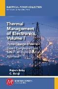 Cover-Bild zu Thermal Management of Electronics, Volume I (eBook) von Baby, Rajesh