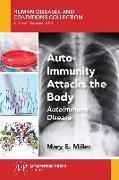 Cover-Bild zu Auto-Immunity Attacks the Body (eBook) von Miller, Mary E.