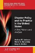 Cover-Bild zu Disaster Policy and Its Practice in the United States (eBook) von Jackman, Andrea M.
