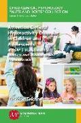 Cover-Bild zu Attention-Deficit/Hyperactivity Disorder in Children and Adolescents (eBook) von Teichner, Gordon