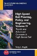 Cover-Bild zu High-Speed Rail Planning, Policy, and Engineering, Volume IV (eBook) von Koglin, Terry L.