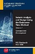 Cover-Bild zu Seismic Analysis and Design Using the Endurance Time Method, Volume I (eBook) von Estekanchi, Homayoon