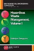 Cover-Bild zu Hazardous Waste Management, Volume I (eBook) von Sengupta, Sukalyan