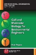 Cover-Bild zu Cell and Molecular Biology for Environmental Engineers (eBook) von Rogers, Ryan