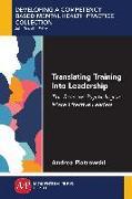 Cover-Bild zu Translating Training Into Leadership (eBook) von Piotrowski, Andrea