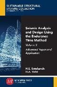 Cover-Bild zu Seismic Analysis and Design Using the Endurance Time Method, Volume II (eBook) von Estekanchi, Homayoon