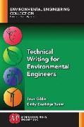 Cover-Bild zu Technical Writing for Environmental Engineers (eBook) von Giblin, Joan