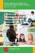 Cover-Bild zu Childhood Autism Spectrum Disorder (eBook) von Glass Kendorski, Jessica