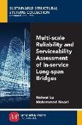 Cover-Bild zu Multi-Scale Reliability and Serviceability Assessment of In-Service Long-Span Bridges (eBook) von Lu, Naiwei