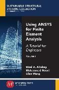 Cover-Bild zu Using ANSYS for Finite Element Analysis, Volume I (eBook) von Altabey, Wael A.