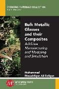 Cover-Bild zu Bulk Metallic Glasses and Their Composites (eBook) von Rafique, Muhammad Musaddique Ali