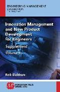 Cover-Bild zu Innovation Management and New Product Development for Engineers, Volume II (eBook) von Dekkers, Rob