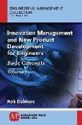 Cover-Bild zu Innovation Management and New Product Development for Engineers, Volume I (eBook) von Dekkers, Rob