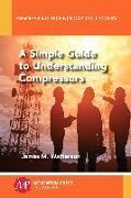 Cover-Bild zu A Simple Guide to Understanding Compressors (eBook) von Watterson, James M.