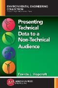 Cover-Bild zu Presenting Technical Data to a Non-Technical Audience (eBook) von Hopcroft, Francis