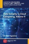 Cover-Bild zu Data Security in Cloud Computing, Volume II (eBook) von D'Agostino, Giulio