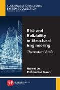 Cover-Bild zu Risk and Reliability in Structural Engineering (eBook) von Lu, Naiwei