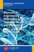 Cover-Bild zu Biomedical Engineering Dictionary of Technical Terms and Phrases (eBook) von Shady, Sally F.