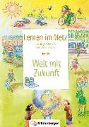 Cover-Bild zu Lernen im Netz, Heft 39: Welt mit Zukunft von Datz, Margret