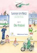 Cover-Bild zu Lernen im Netz 17 - Die Polizei von Datz, Margret