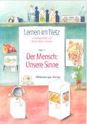 Cover-Bild zu Lernen im Netz 7. Der Mensch: Unsere Sinne von Datz, Margret