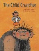 Cover-Bild zu The Child Cruncher von Stein, Mathilde