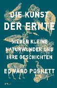 Cover-Bild zu Die Kunst der Ernte von Posnett, Edward
