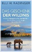 Cover-Bild zu Das Geschenk der Wildnis von Radinger, Elli H.