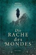 Cover-Bild zu Die Rache des Mondes (eBook) von McLane, Sheyla