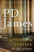Cover-Bild zu A Certain Justice (eBook) von James, P. D.