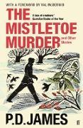 Cover-Bild zu The Mistletoe Murder and Other Stories (eBook) von James, P. D.