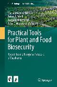 Cover-Bild zu Practical Tools for Plant and Food Biosecurity (eBook) von Gullino, Maria Lodovica (Hrsg.)