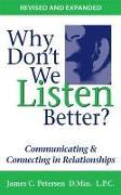 Cover-Bild zu Why Don't We Listen Better? (eBook) von L. P. C. , James C. Petersen D. MIn.