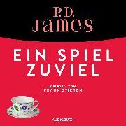 Cover-Bild zu Ein Spiel zu viel (ungekürzt) (Audio Download) von James, P. D.