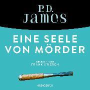 Cover-Bild zu Eine Seele von Mörder (ungekürzt) (Audio Download) von James, P. D.