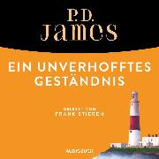 Cover-Bild zu Ein unverhofftes Geständnis (ungekürzt) (Audio Download) von James, P. D.