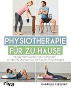 Cover-Bild zu Physiotherapie für zu Hause von Kiesling, Gabriele