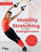 Cover-Bild zu Mobility und Stretching mit dem Schlingentrainer von Doll, Marcel
