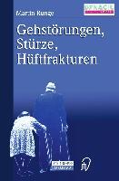 Cover-Bild zu Gehstörungen, Stürze, Hüftfraktur von Runge, Martin
