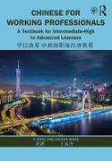 Cover-Bild zu Chinese for Working Professionals (eBook) von Zhou, Yi