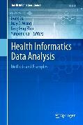 Cover-Bild zu Health Informatics Data Analysis (eBook) von Xu, Dong (Hrsg.)